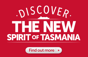 Discover The New Spirit of Tasmania